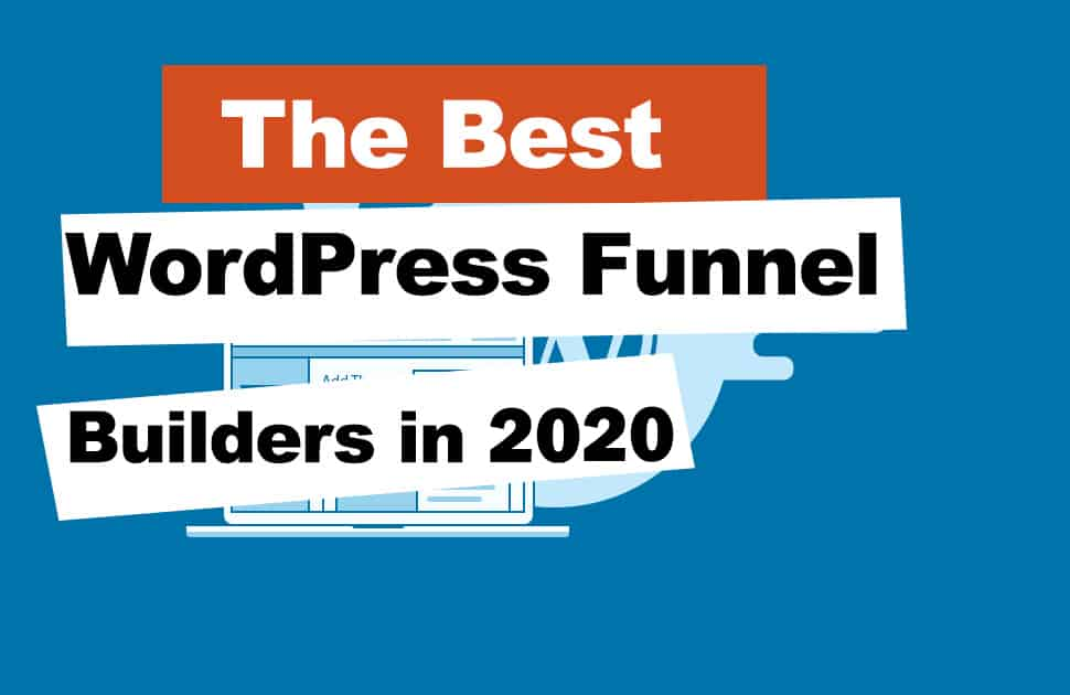 Best WordPress Funnel Builders in 2021