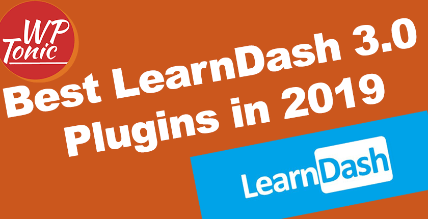 Best LearnDash 3.0 Plugins, Addons, & Themes in 2019