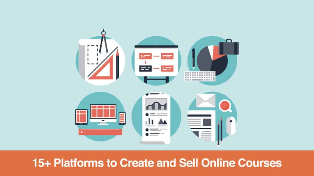15+ Platforms to Create and Sell Online Courses