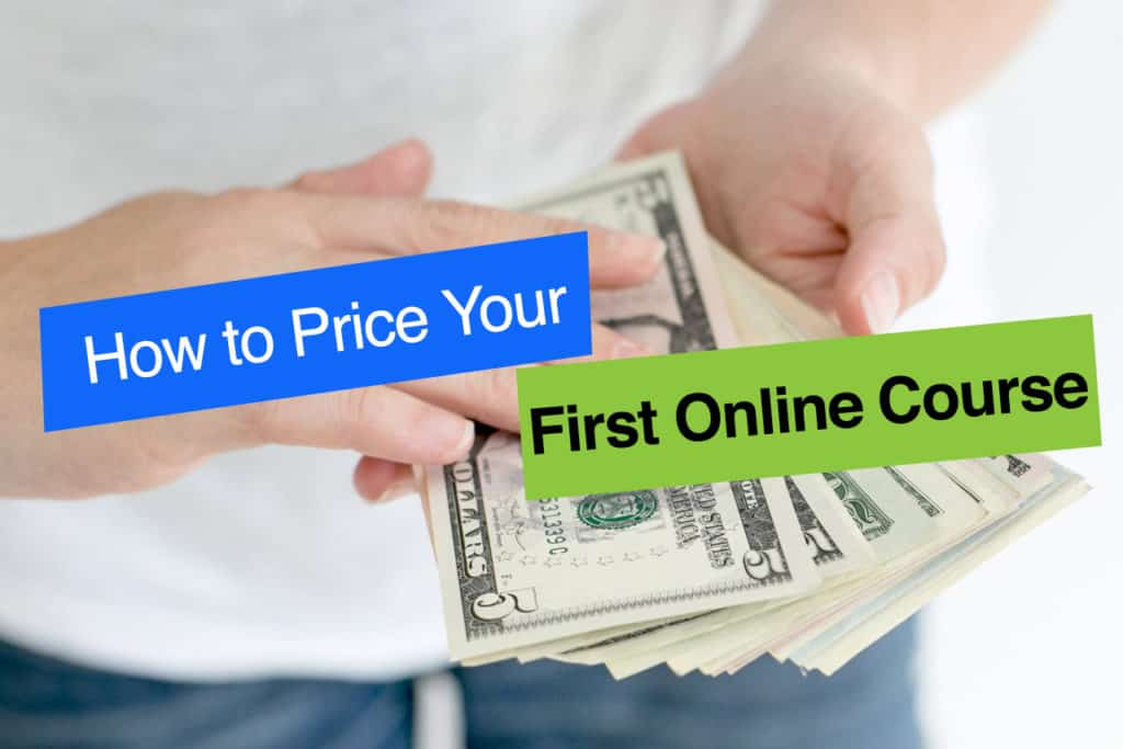 How to Price Your First Online Course