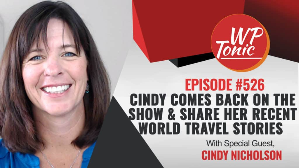 #526 WP-Tonic Show With Special Guest Cindy Nicholson