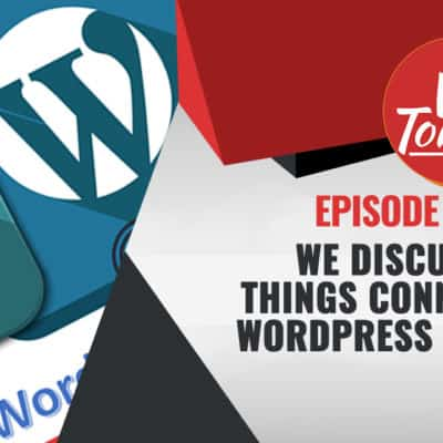 #546 WP-Tonic Show We Discuss All Things Connected To WordPress Security