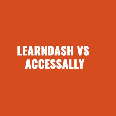 LearnDash vs AccessAlly
